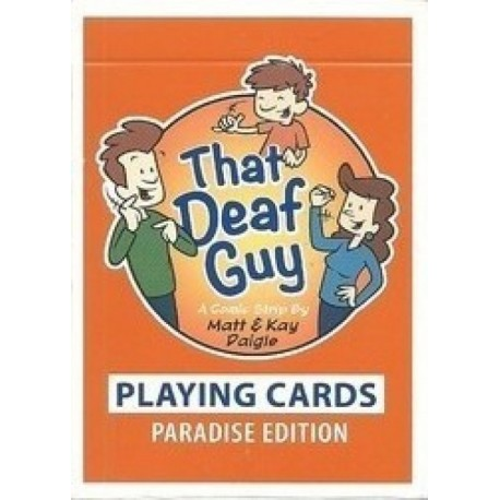 That Deaf Guy Paradise Edition